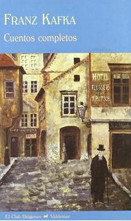 Cuentos Completos. Franz Kafka. Valdemar