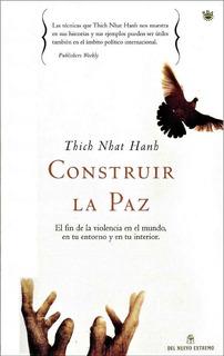 Construir La Paz - Thich Nhat Hanh