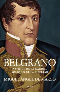Belgrano De Miguel Ángel De Marco - Emecé