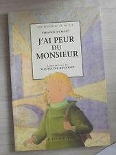J'ai Peur Du Monsieur - Virginie Dumont