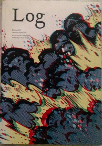 Revista Log 17 (fall 2009) Architechture Contemporany City