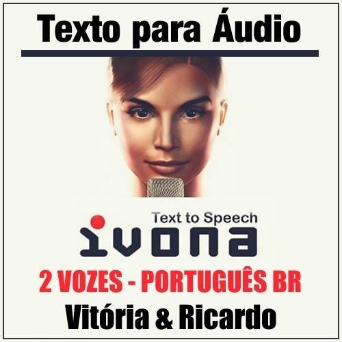 Vozes Ivona Português (vitória E Ricardo) + Programa Dspeech