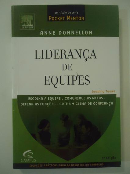 Liderança De Equipes - Anne Donnellon - Série Pocket Mentor