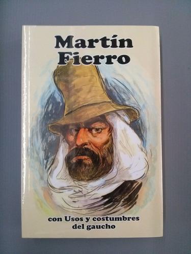 Martín Fierro - José Hernández - Con Ilustraciones Y Notas