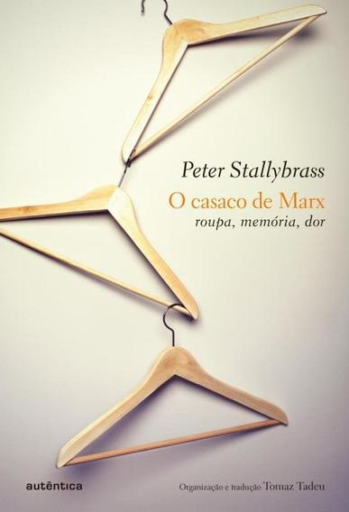 Casaco De Marx, O - Roupa, Memoria, Dor