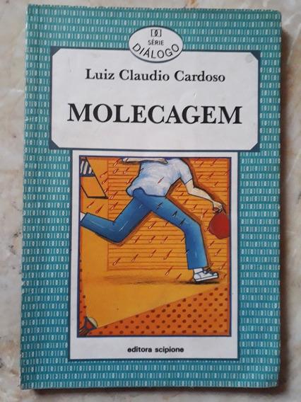 Livro: Molecagem - Série Diálogo - Luiz Claudio Cardoso