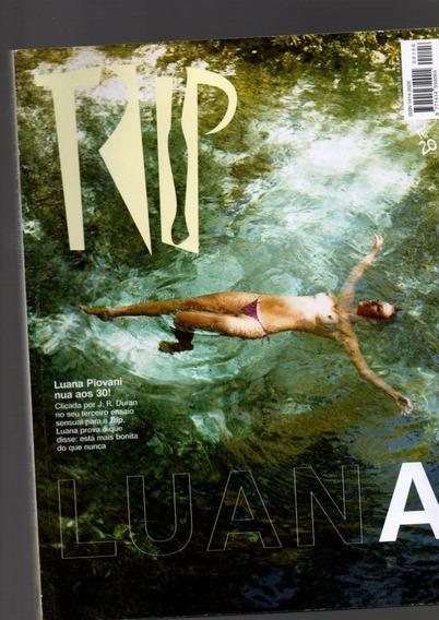 Revista Trip Luana Piovani Nua Aos 30 Anos Ano 2007 Nº 156