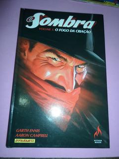 Hq O Sombra Fogo Da Criaçao Vol.1 Capa Dura Editora Mythos