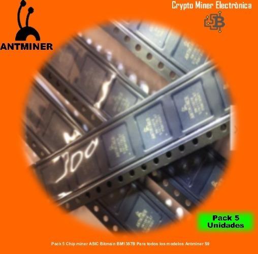Pack 5 Chip Miner Asic Bitmain Bm1387b Modelos Antminer S9