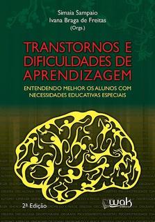 Transtornos E Dificuldades De Aprendizagem - Entendendo Mel