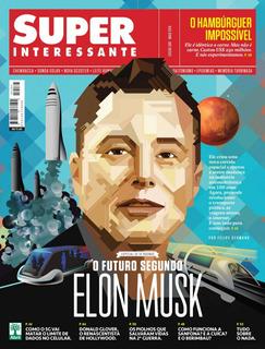 Revista Superinteressante Ed. 388 Maio 2018 - Elon Musk