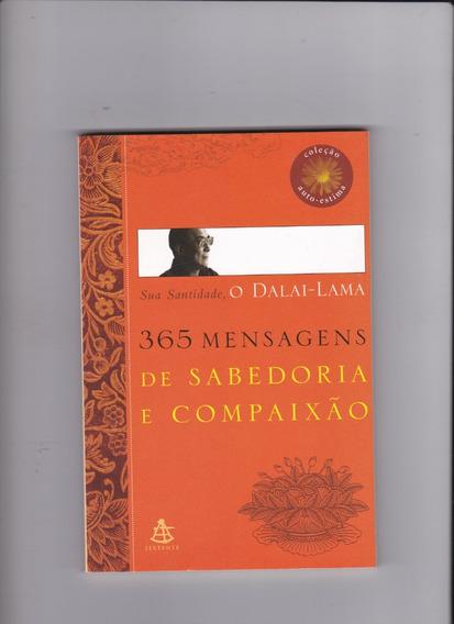 365 Mensagens De Sabedoria E Compaixão - O Dalai-lama
