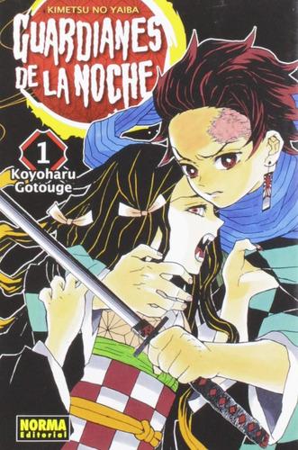 Guardianes De La Noche Kimetsu No Yaiba Vol. 1