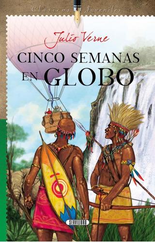 Libro. Cinco Semanas En Globo. Julio Verne. Servilibro.