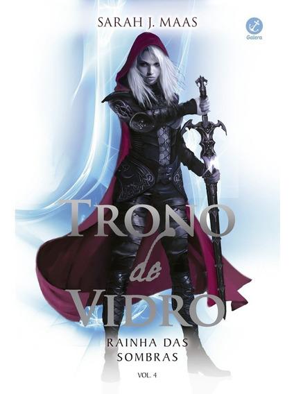 Trono De Vidro: Rainha Das Sombras - Vol 4 - Sarah Maas - Nf