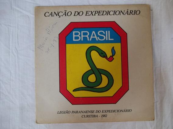 Compacto Vinil Canção Do Expedicionário Legião 1982 Feb Raro