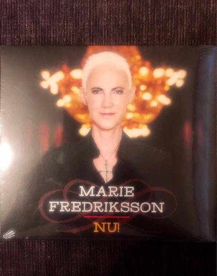 Marie Fredriksson (roxette). Nu!