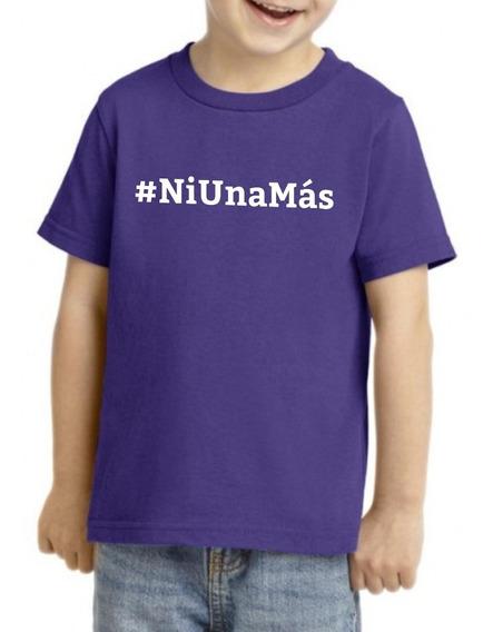 Camiseta Playera Niño Niña Feminista 9marzo #ni Una Mas