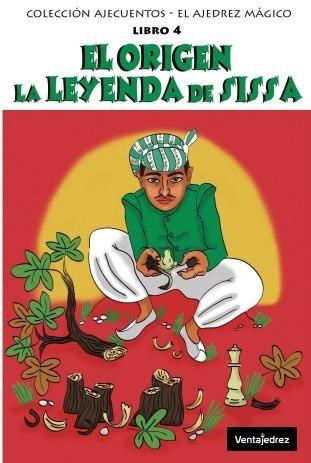 Imagen 1 de 2 de Libro Ajecuentos - El Origen. La Leyenda De Sissa
