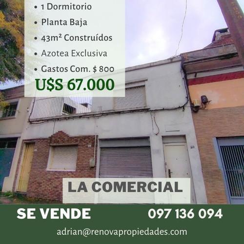 Venta Apartamento 1 Dormitorio Planta Baja La Comercial A