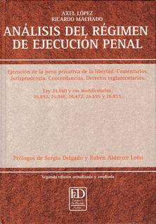 Análisis Del Régimen De Ejecución Penal. Ejecución