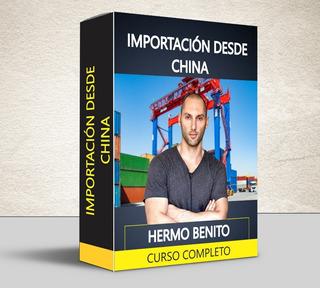 Curso Importar Desde China Hermo Benito - Completo