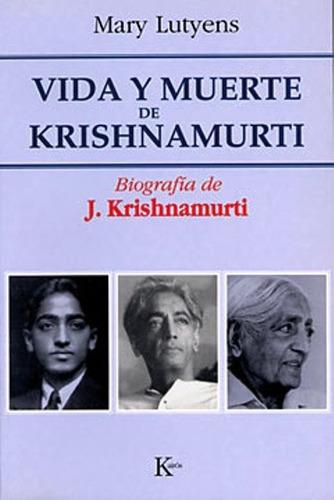 Imagen 1 de 3 de Vida Y Muerte De Krishnamurti, Mary Lutyens, Kairós