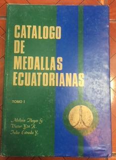 Libro Catalogo De Medallas Ecuatorianas : Hoyos Iza Estrada