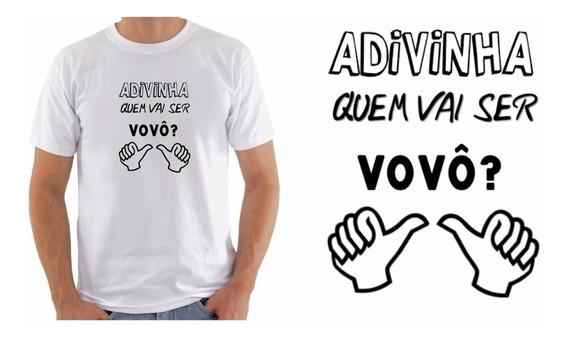 Camiseta Camisa Masculina Shirt Advinha Quem Vai Ser Vovô