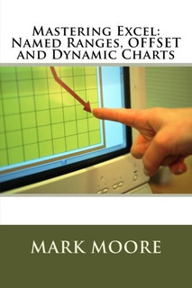 Book : Mastering Excel Named Ranges, Offset And Dynamic...