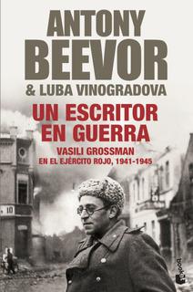 Un Escritor En Guerra De Antony Beevor - Booket Paidós