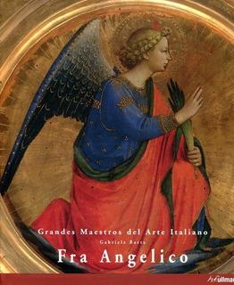 Fra Angelico - Maestros Del Arte Italiano, Bartz, Ullmann