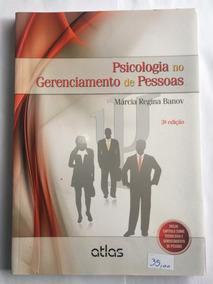 Livro Psicologia No Gerenciamento De Pessoas Marcia R. Banov