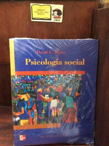 Imagen 1 de 4 de Psicología Social - David Myers - Mcgraw Hill - Octava Ed.