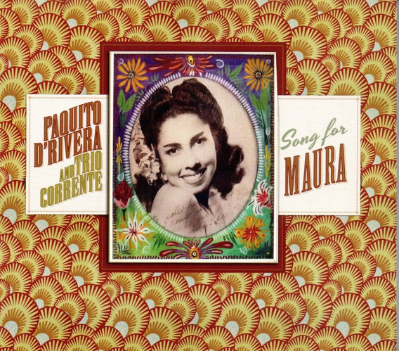 Cd Paquito D´rivera - Song For Maura