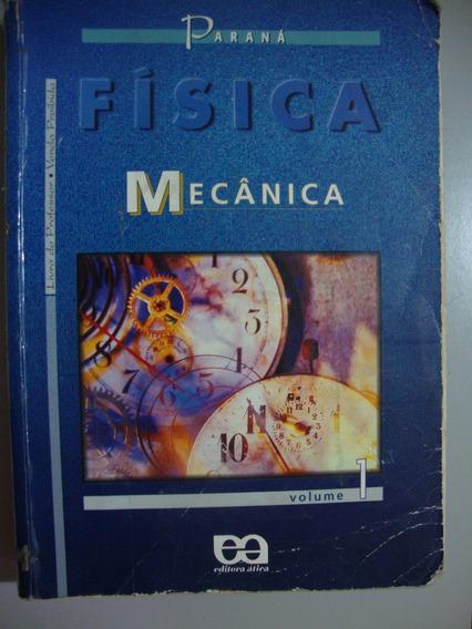 Livro Física Mecânica - Volume 1