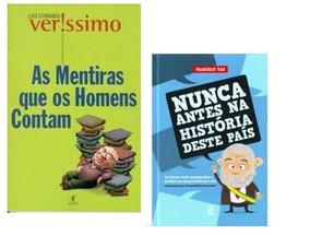 Cronicas: Nunca Antes Na História Desse País /as Mentiras