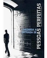 Livro Proibida A Entrada De Pessoas Perfeitas - John Burke