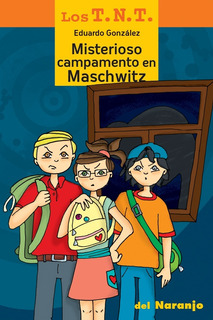 * Misterioso Campamento En Maschwitz * Tnt Eduardo Gonzalez