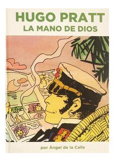 Hugo Pratt - La Mano De Dios - Editorial Dolmen - Biografia