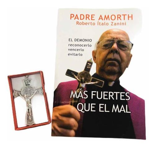 Más Fuertes Que El Mal Padre Amorth + Cruz De San Benito
