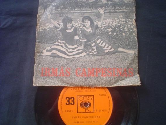 Irmãs Campesinas - Raríssimo Compacto Original 1962 - Mono