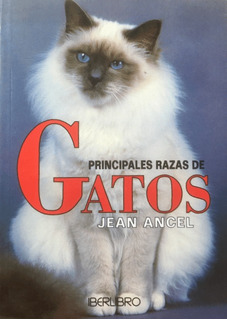 Gatos Principales Razas - Jean Ancel