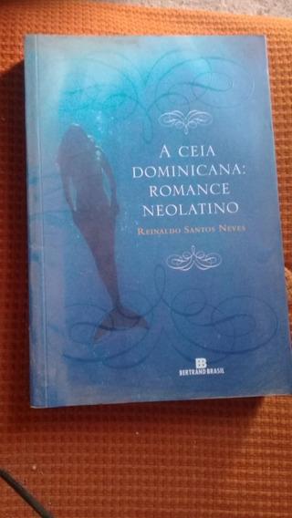 Livro: A Ceia Dominicana - Romance Neolatino