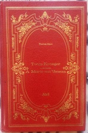 Livro - Tonio Kroeger & A Morte Em Veneza