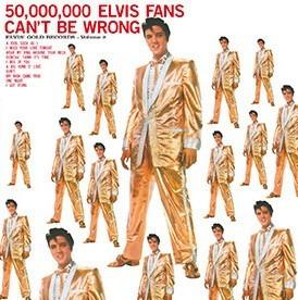 Elvis Presley - 50,000,000 Elvis Fans Can't Be Wrong (lp)