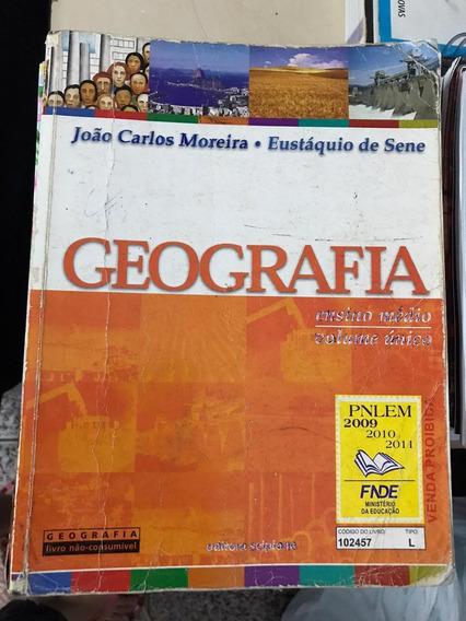Geografia/joão Carlos Moreira E Eustáquio De Sene