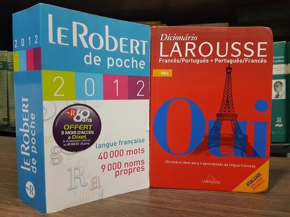 Dicionário Le Robert De Poche + Larousse Francês Português