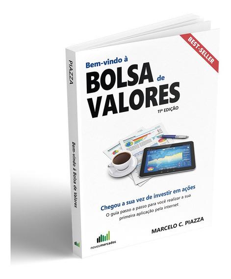 Bem-vindo À Bolsa De Valores (11ª Edição) - Para Iniciantes!
