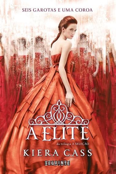 Trilogia A Selecao - Vol. 2 - A Elite